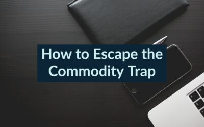 How to Escape the Commodity Trap