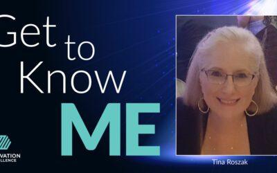 Get to Know ME with Tina Roszak