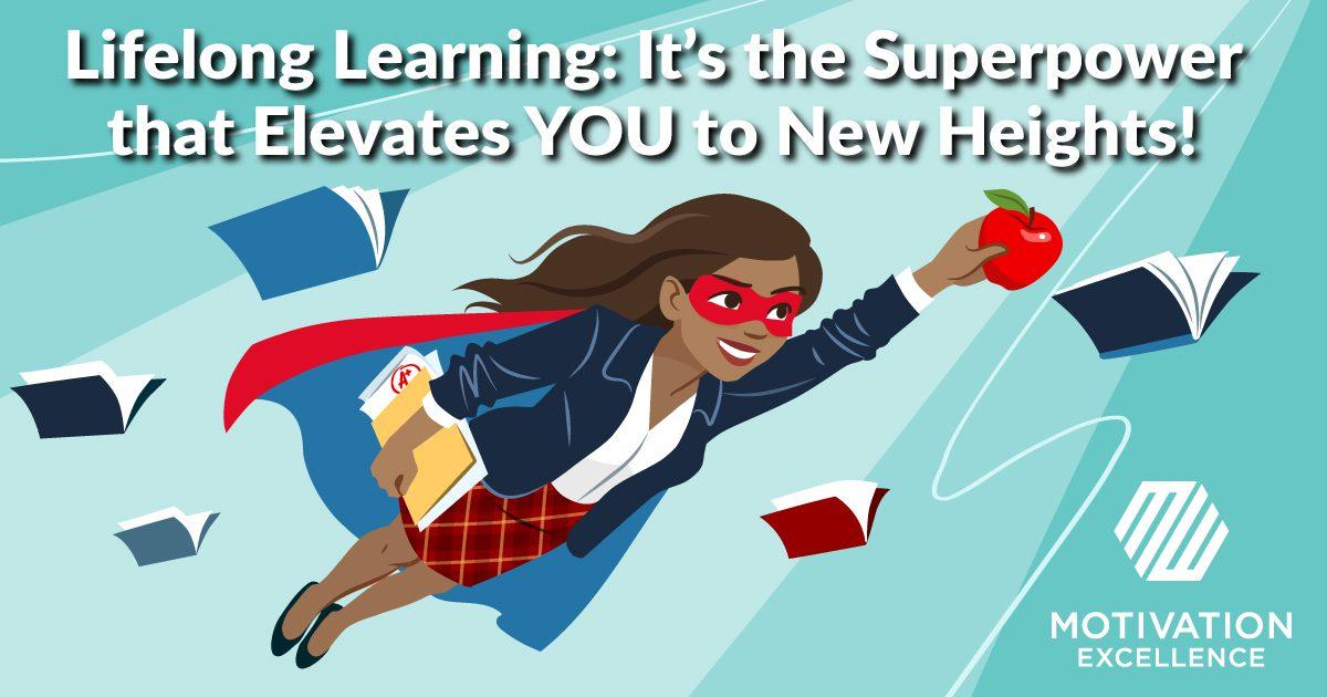 Effective Leaders are Lifelong Learners