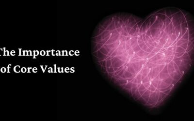 A Heart Check-up for Your Company – The Importance of Core Values