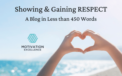 Showing and Gaining Respect, A Blog in Less than 450 Words